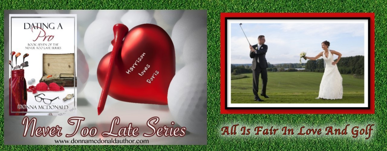 Dating A Pro Book 7 in the Never Too Late Series Dating Series