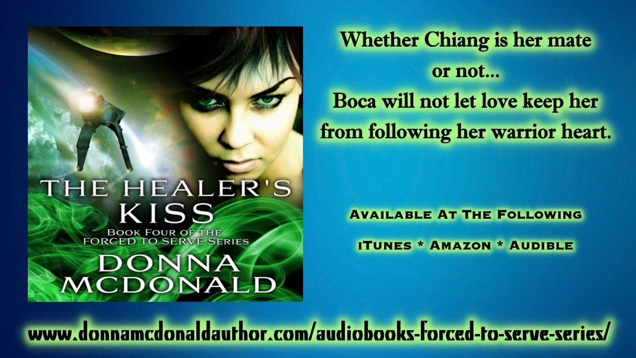 The Healer's Kiss Book 4 of the Forced To Serve Series