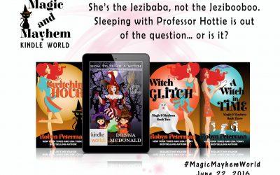 Magic & Mayhem: How To Train A Witch, Bk 1 of the Baba Yaga Saga