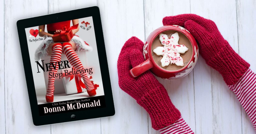 Never Stop Believing - New Holiday Romance