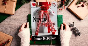 Never Stop Believing, Contemporary Sweet Romance Romantic Comedy