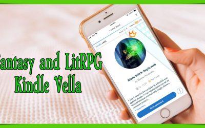 Fantasy and LitRPG in Kindle Vella